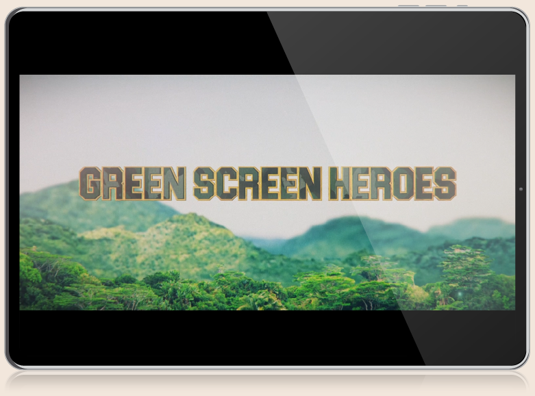 Green Screen Heroes